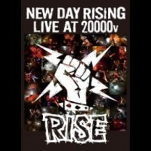RISE<br>NEW DAY RISING LIVE AT 20000V