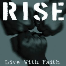 RISE<br>Live With Faith